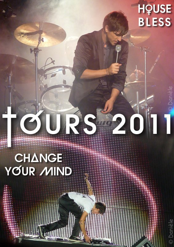 QUENTIN MOSIMANN ♥ HOUSE BLESS / CHANGE YOUR MIND ♥ TOURS .