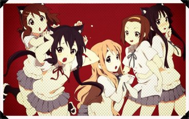 K-ON  , No Thank you.