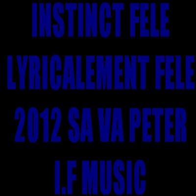 I.F-Lyricalement Félé  (2011)