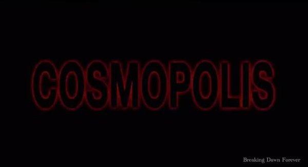 Le Teaser de Cosmopolis .. Le Teaser de Cosmopolis ... OMG !!!