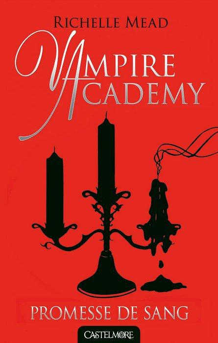 """Mon avis sur Vampire Academy """"Promesse de sang"""" édité chez Castelmore !"""