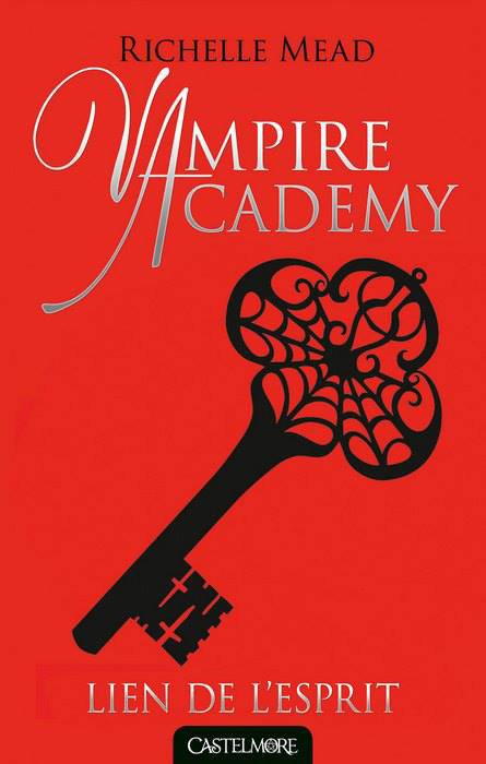 """Mon avis sur Vampire Academy """"Lien de l'esprit"""" édité chez Castelmore !"""