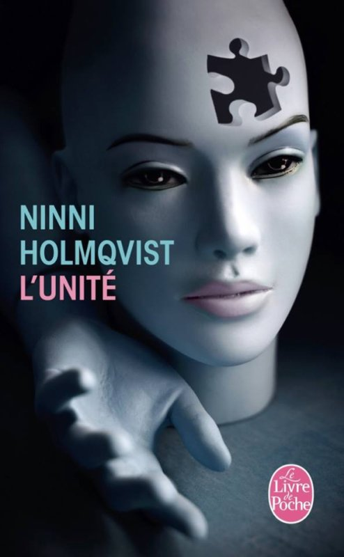 @livredepoche Mon avis sur L'Unité de Ninni Holmqvist
