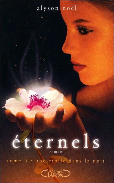 Mon avis sur Eternels T5-Une étoile dans la nuit édition @michellafon