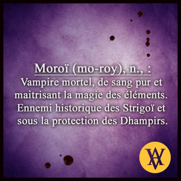 #VAMPIREACADEMY présentation des Moroï