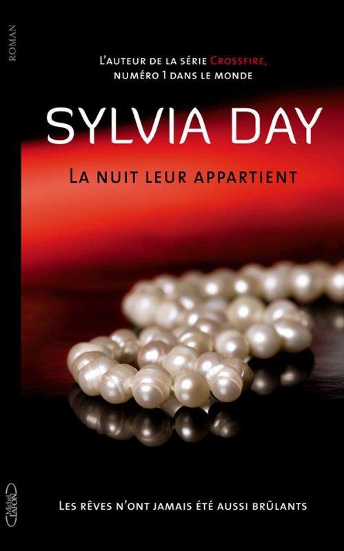 #MonAvis sur La Nuit leur appartient de Sylvia Day éditions @michellafon