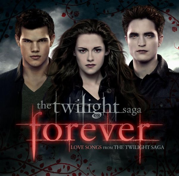 #Twilight Forever - Love Songs from The Twilight Saga