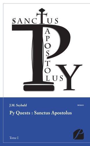 Présentation du roman Py Quests : Sanctus Apostolus de @jmseybald