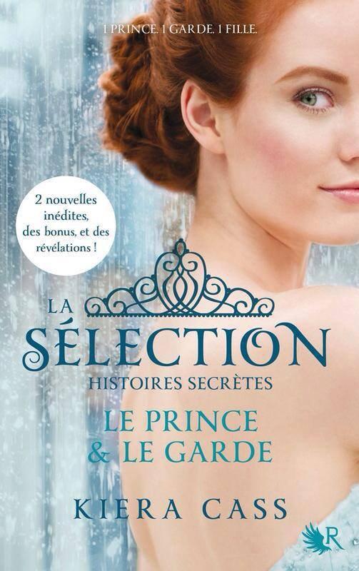"""Rendez-vous en Mai chez la @CollectionR  Pour la nouvelle de Kiera Cass """"La Sélection-Le Prince et Le Garde"""""""
