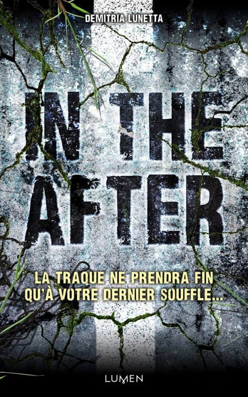 A paraître le 11 Septembre chez @LumenEditions In The After de Demitrea Lunetta