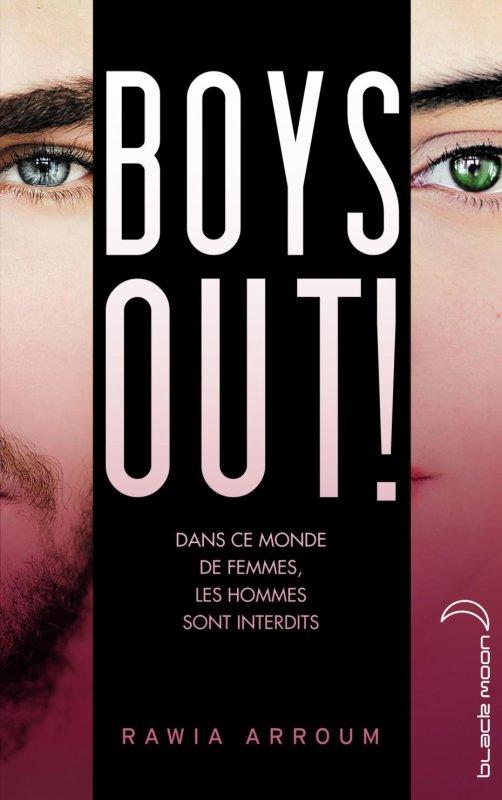 Mon avis sur Boys Out de Rawia Arroum Hachette Romans / Black Moon