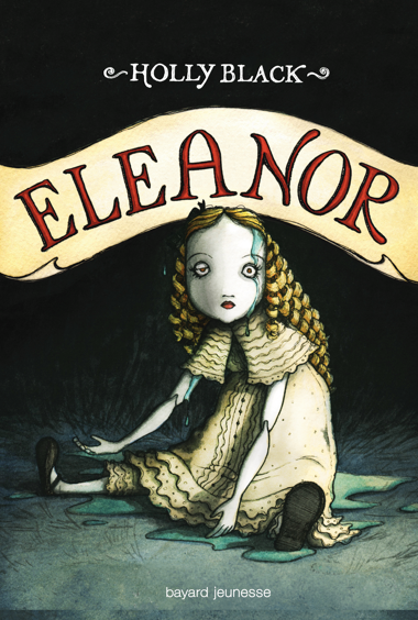 Mon avis sur Eleanor d'Holly Black @BayardEditionsJ / @blogfaismoipeur .
