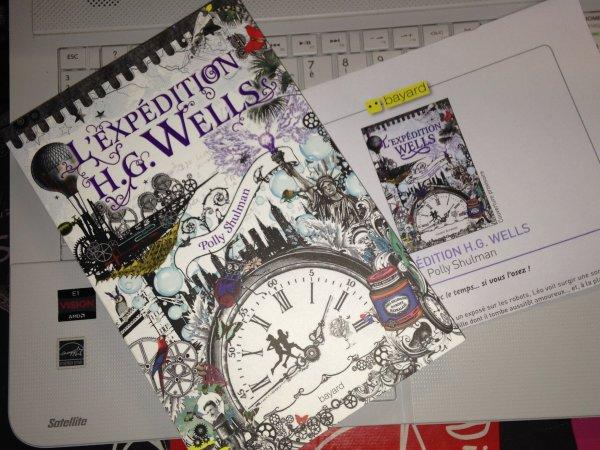 Réception du jour, bonjour ! L'expédition H.G. Wells de Polly Shulman @BayardEditionsJ