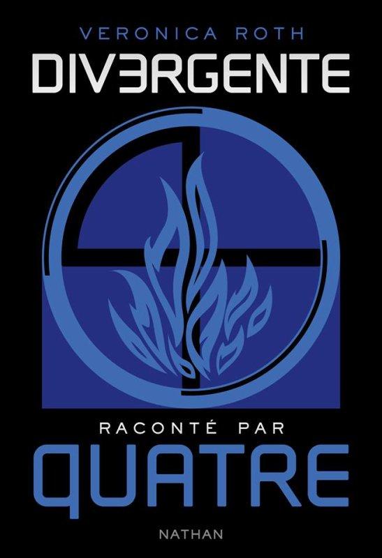 #NEWS Divergente raconté par Quatre de Veronica Roth sort le 02/04 chez les éditions Nathan