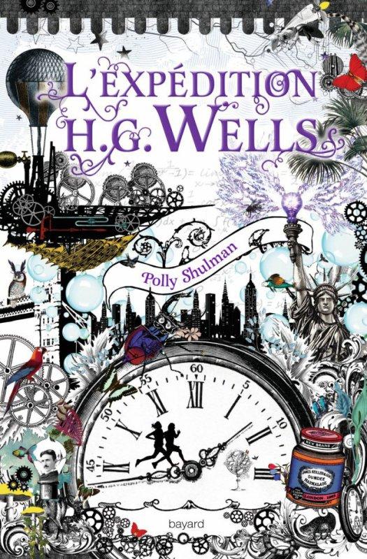 Mon avis sur L'expédition H.G. Wells de Polly Shulman  @BayardEditionsJ