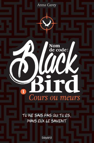 Mon avis sur Black Bird d'Anna Carey @BayardEditionsJ / @blogfaismoipeur