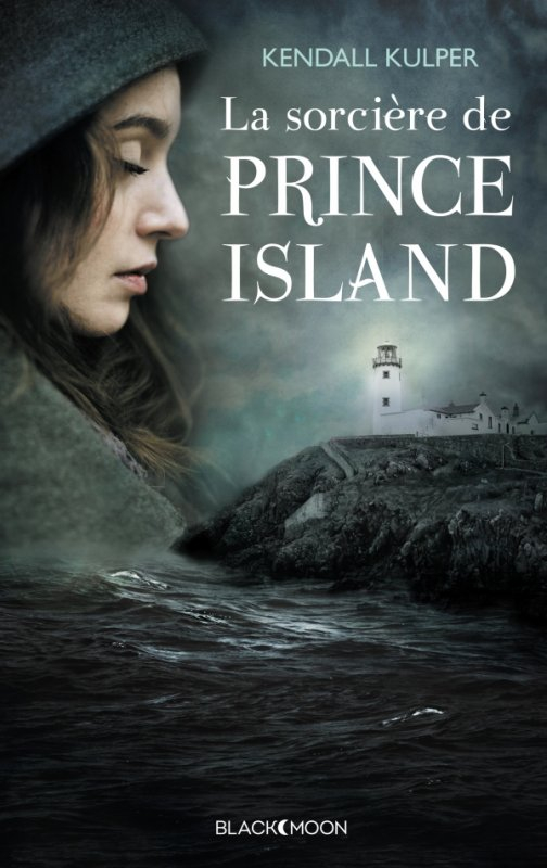 Réception du jour, bonjour ! La Sorcière de Prince Island de Kendall Kulper #HachetteRomans / #BlackMoon