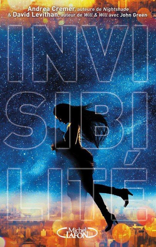 Mon avis sur Invisibilité de Andrea Cremer  & David Levithan éditions @michellafon