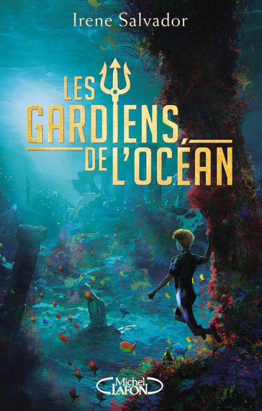 Présentation de ma prochaine lecture qui est: Les gardiens de l'Océan de Irene Salvador