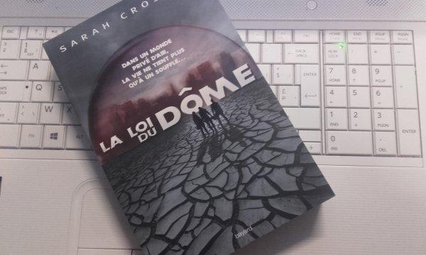 #RéceptionDuJour: La loi du Dôme de Sarah Crossan Bayard Editions J !