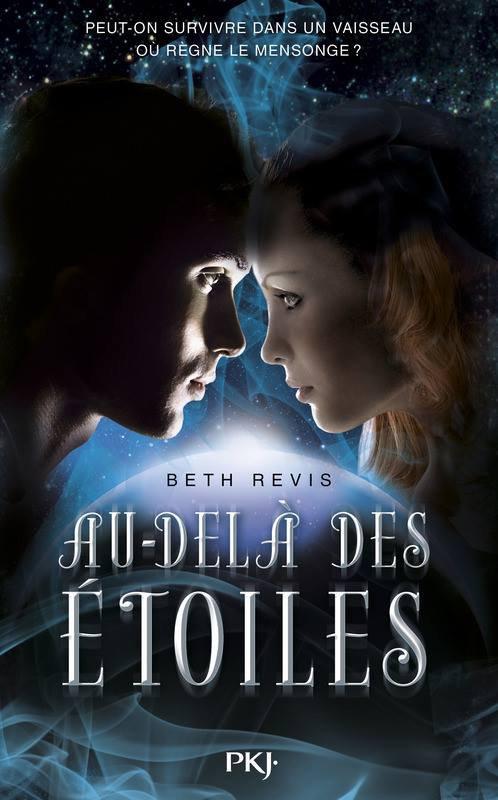 Mon avis sur Au-Delà Des Etoiles de Beth Revis éditions Pocket Jeunesse !