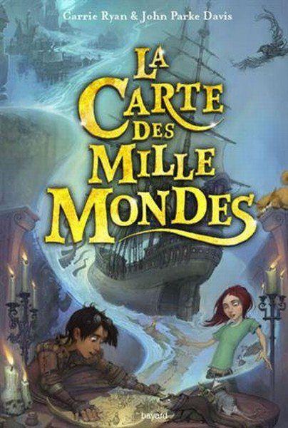 Mon avis sur La carte des mille mondes de Carrie Ryan & John Parke Davis éditions Bayard J