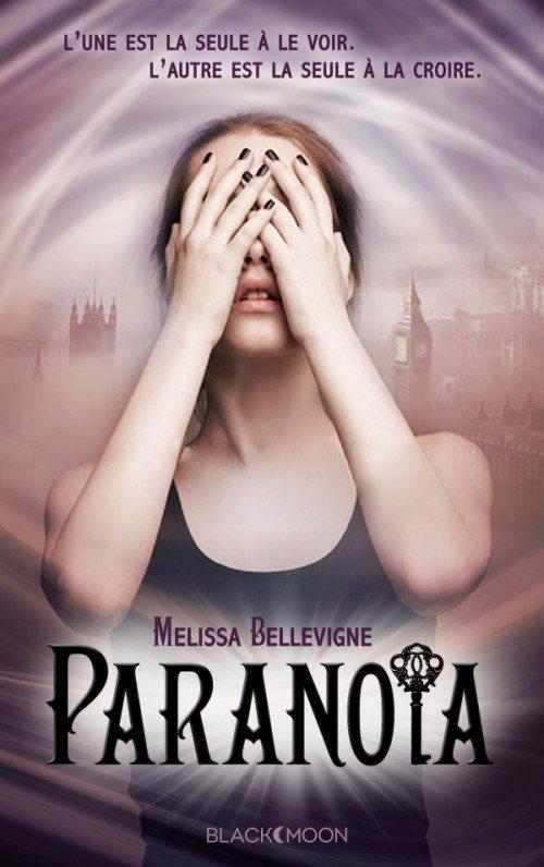 Paranoïa de Melissa Bellevigne à paraître le 30 mars chez #BlackMoon