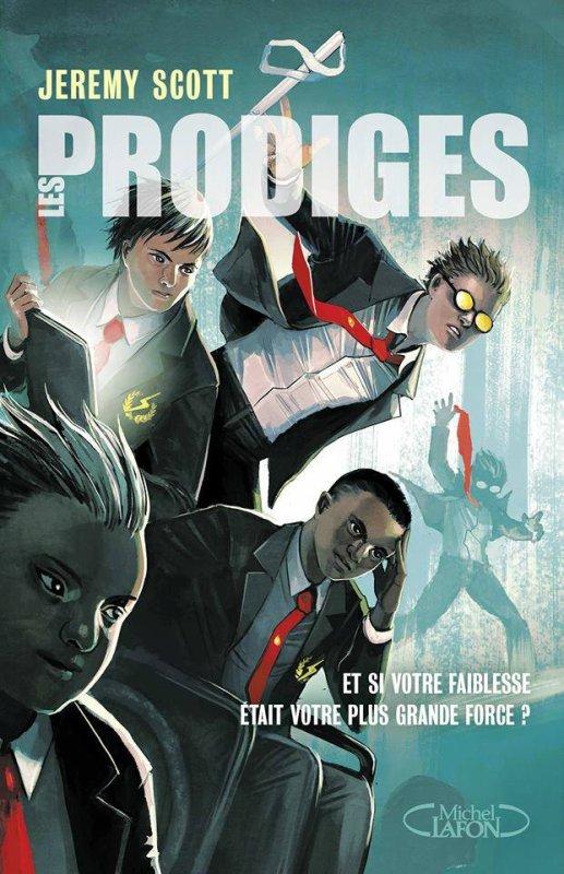 Mon avis sur Les Prodiges de Jeremy Scott éditions Michel Lafon Jeunesse !