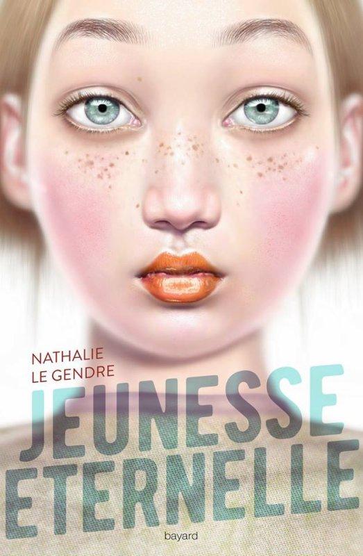 Mon avis sur Jeunesse Éternelle de Nathalie Le Gendre #BayardEditions