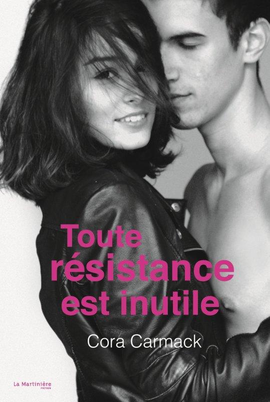 Mon avis sur Toute résistance est inutile de Cora Carmack La Martinière J Fictions. (Chronique rédigée le 3/06/16)