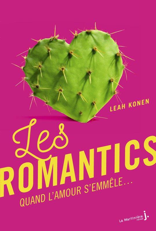 Mon avis sur Les Romantics de Leah Konen La Martinière J Fiction
