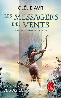 #Présentation : Les Messagers des Vents T1 de Clélie Avit Le Livre de Poche Imaginaire.