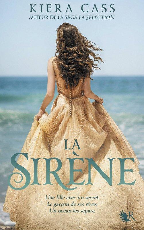 Mon avis sur La Sirène de Kiera Cass. Collection R