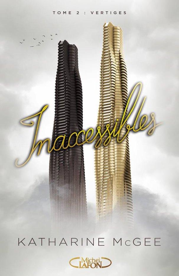 #Présentation: Inaccessibles T2 Vertiges de Katharine McGee éditions Michel Lafon J.