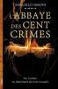 #Présentation: L'Abbaye des Cent Crimes de Marcello Simoni éditions Michel Lafon.
