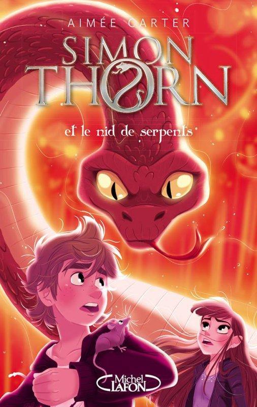 #Présentation: Simon Thorn et le nid de serpents de Aimée Carter Michel Lafon J.