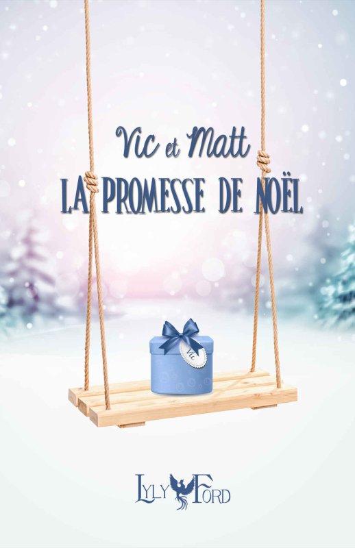 #LectureEnCours: Vic et Matt La Promesse de Noel de Lyly Ford