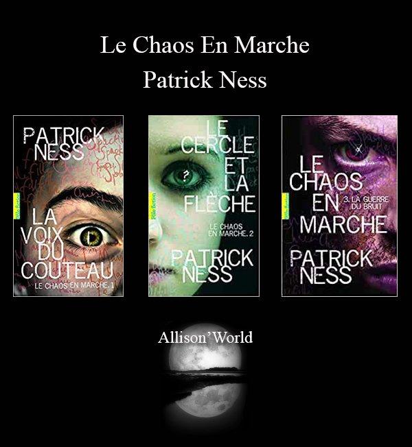 #Présentation: La trilogie de Patrick Ness Le Chaos en Marche.