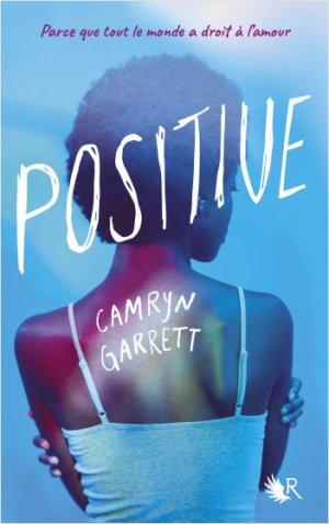 #Présentation: Positive de Camryn Garrett à paraître le 04 mars chez la Collection R
