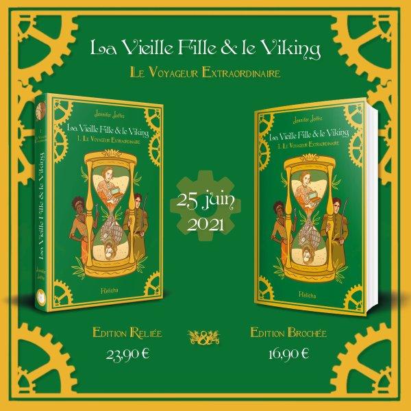 #Chronique: La Vieille Fille et le Viking T1 Le Voyageur extraordinaire de Jennifer Joffre Relicha Édition