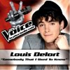 Somebody That I Used To Know - Louis Delort (version studio)