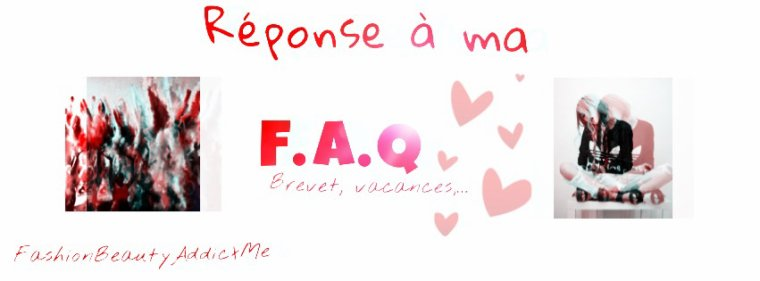 Réponse à ma F.A.Q