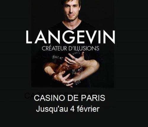 LUC LANGEVIN AU CASINO DE PARIS.