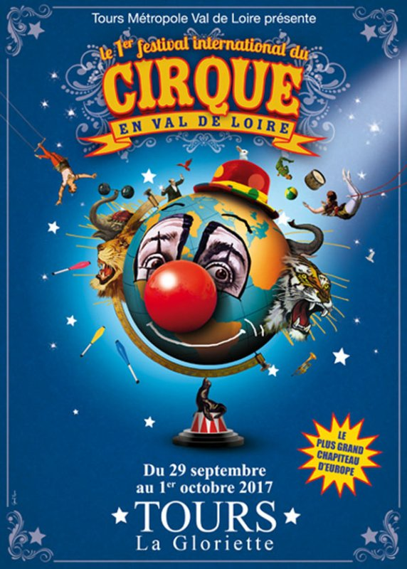 1er FESTIVAL INTERNATIONAL DU CIRQUE EN VAL DE LOIRE