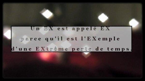 Un EX est appelé EX parce que...