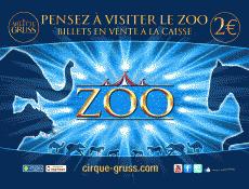 ZOO cirque ARLETTE GRUSS