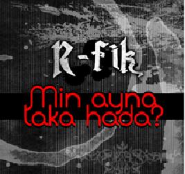 R-fik _Men Ayna Laka Hada  (2011)