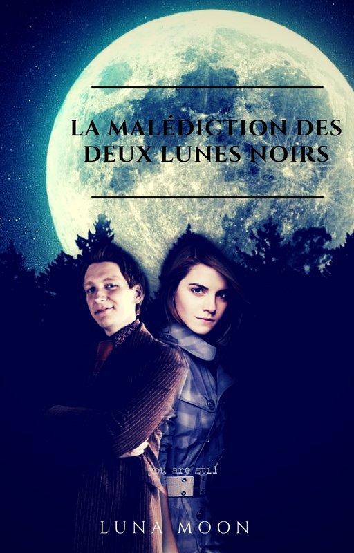 La malédiction des deux lunes noirs