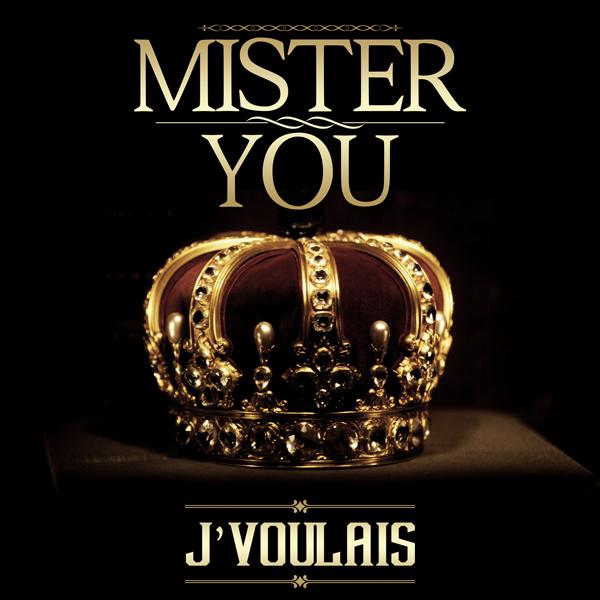 Le Prince / Mister You - J'Voulais (2014)