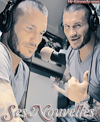 Your Best Source About Randy Orton----------------------------» Ses Nouvelles «---------------------------Mr-Kennedy-wwe.skyrock.com